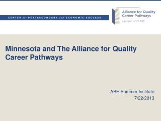 Minnesota and The Alliance for Quality Career Pathways