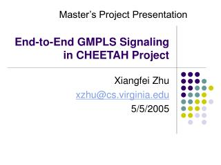 End-to-End GMPLS Signaling in CHEETAH Project