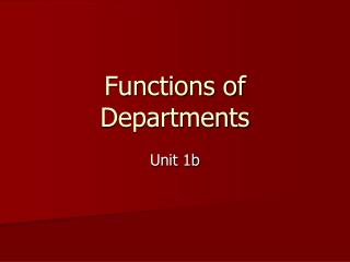 Functions of Departments