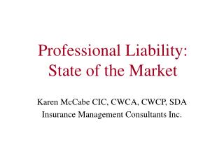 Professional Liability:  State of the Market
