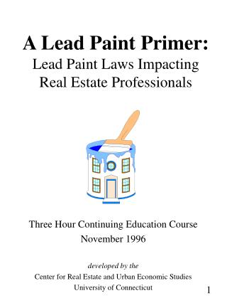 A Lead Paint Primer: Lead Paint Laws Impacting Real Estate Professionals