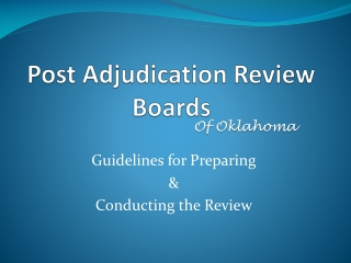 Post Adjudication Review Boards