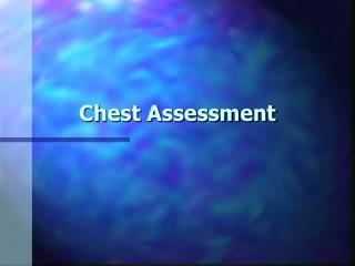 Chest Assessment