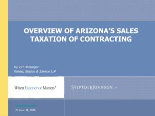 OVERVIEW OF ARIZONA'S SALES TAXATION OF CONTRACTING