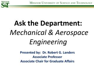 Ask the Department:  Mechanical & Aerospace Engineering