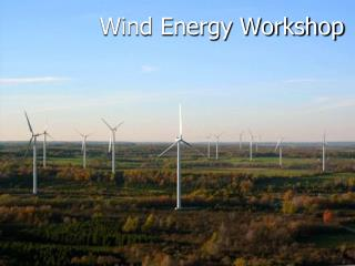 Wind Energy Workshop