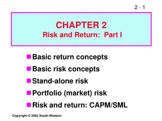 CHAPTER 2  Risk and Return:  Part I