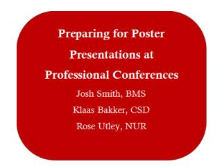 Purpose of a Poster