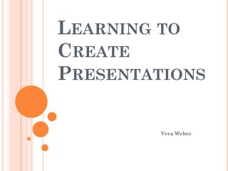 Learning to Create Presentations