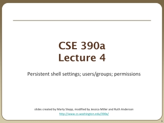 Lecture 4: The UNIX Shell