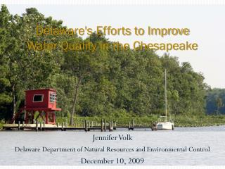 Delaware's Efforts to Improve  Water Quality in the Chesapeake