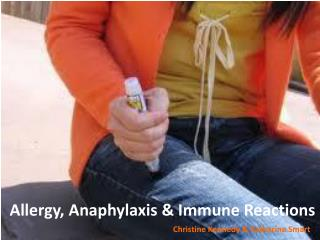 Allergy, Anaphylaxis & Immune Reactions
