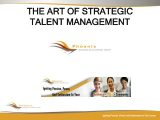 THE ART OF STRATEGIC TALENT MANAGEMENT