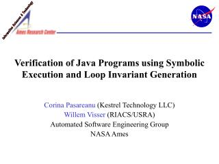Verification of Java Programs using Symbolic Execution and Loop Invariant Generation