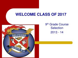 WELCOME  CLASS OF  2017