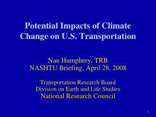 Potential Impacts of Climate Change on U.S. Transportation