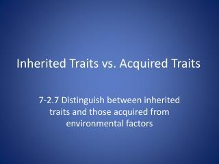 Inherited Traits vs. Acquired Traits