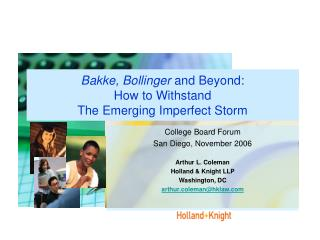 Bakke, Bollinger  and Beyond:   How to Withstand  The Emerging Imperfect Storm
