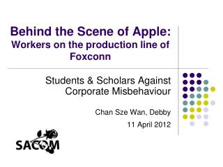 Behind the Scene of Apple: Workers on the production line of Foxconn