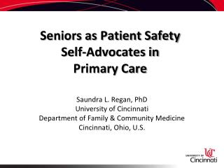 Seniors as Patient Safety  Self-Advocates in  Primary Care