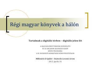 Régi magyar könyvek a hálón