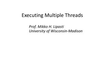 Executing Multiple Threads