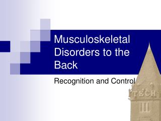 Musculoskeletal Disorders to the Back