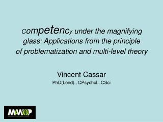 Vincent Cassar PhD(Lond)., CPsychol., CSci