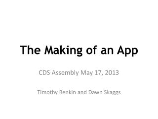 The Making of an App