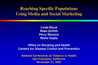 Reaching Specific Populations Using Media and Social Marketing
