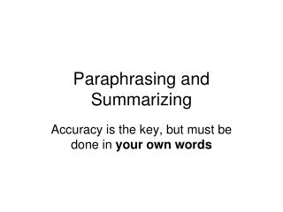 Paraphrasing and Summarizing