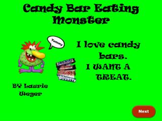 Candy Bar Eating Monster