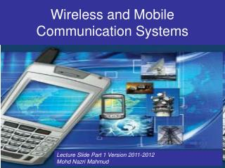 Wireless and Mobile Communication Systems