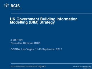 UK Government Building Information Modelling (BIM) Strategy