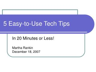 5 Easy-to-Use Tech Tips