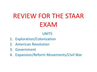 REVIEW FOR THE STAAR EXAM