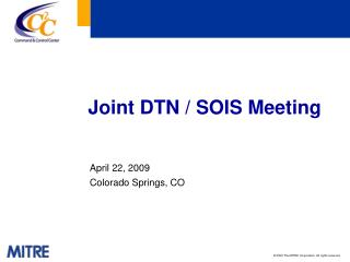 Joint DTN / SOIS Meeting