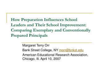 How Preparation Influences School Leaders and Their School Improvement:  Comparing Exemplary and Conventionally Prepared