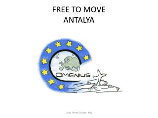 FREE TO MOVE ANTALYA