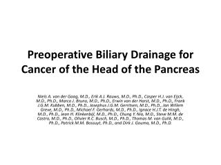 Preoperative  Biliary  Drainage for Cancer of the Head of the Pancreas