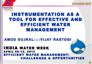 INSTRUMENTATION AS A TOOL FOR EFFECTIVE AND EFFICIENT WATER MANAGEMENT