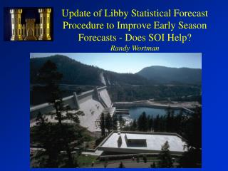 Current Libby Forecast Model