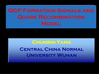 QGP Formation Signals and Quark Recombination Model