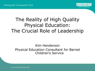 The Reality of High Quality Physical Education: The Crucial Role of Leadership