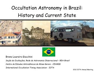Occultation Astronomy in Brazil: History and Current State