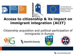 Access to citizenship & its impact on  immigrant integration (ACIT)