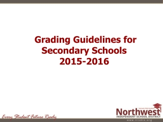Grading Guidelines for Secondary Schools 2015-2016
