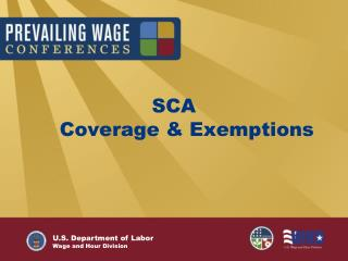 SCA     Coverage & Exemptions