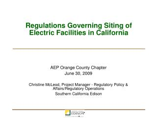 Regulations Governing Siting of Electric Facilities in California