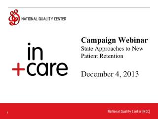 Campaign Webinar State Approaches to New Patient Retention December 4,  2013